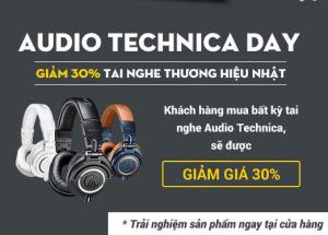 Audio Technica Day - giảm ngay 30% tai nghe thương hiệu Nhật tại Hnam Mobile 253 Quang Trung